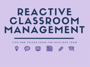 Controlling the Classroom with Reactive Classroom Management Tips and Tricks