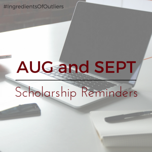 August and September Scholarship Reminders with Search Tips