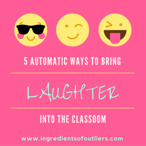 5 Automatic Ways to Bring Laughter to the Classroom
