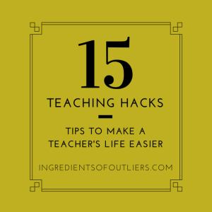 15 Teaching Hacks: Tips To Make A Teacher's Life Easier