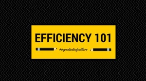 Efficiency = Growth and Success