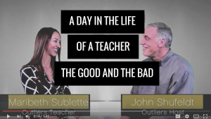 John Shufeldt Interviews Outlier Maribeth Sublette on a Teacher's Day: The Pros and Cons
