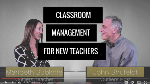 John Shufeldt Interviews Outlier Maribeth Sublette on Classroom Management